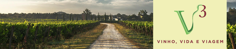 V³: Vinho, Vida e Viagens