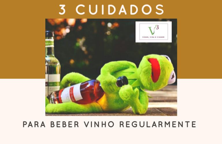 Vinho e saúde, 3 dicas